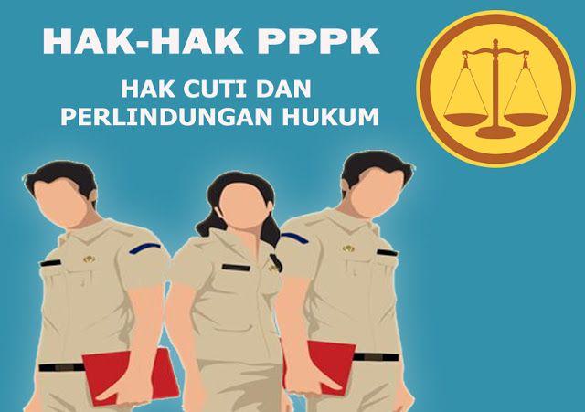 Hak Hak Pppk Selain Gaji Pppk Yaitu Perlindungan Dan Cuti Apoteker Hukum Guru