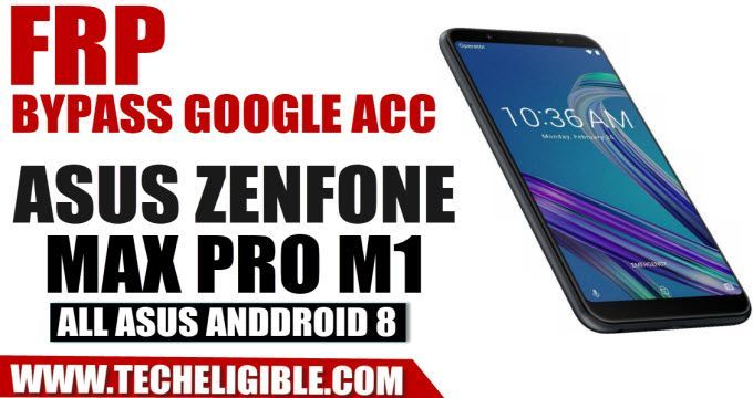 Bypass Google Account ZenFone Max Pro M1 And All ASUS