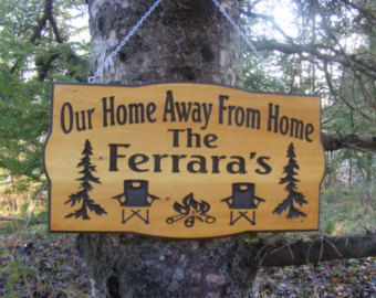 Personalized your own sign! Need a Sign for your campsite? We can design it just for you!   Your choice of Top line wording  Add your Family name or first names  Design is Pines and stone firepit    SquaredOval sign shape  V Carved wood Sign Made from White Cedar Wood  Outside edges are painted for a nice accent  Available in three sizes   18 by 10 inches 3/4inch thick wood] or 18 x 12( If you want Town and State added use this size)   or 22 x 12  available with or without hanging chain…