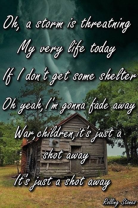 """""""Gimme Shelter"""" from the 1969 album """"Let It Bleed."""" A storm is threatening, and it continues to threaten us nearly 50 years on. And as we've seen, War is definitely just a shot away, but at the same time, there is hope as Mick let's us know that """"Love, Sister, is just a Kiss away."""" I'd much rather have love than war any day of the week. 1/4/16"""