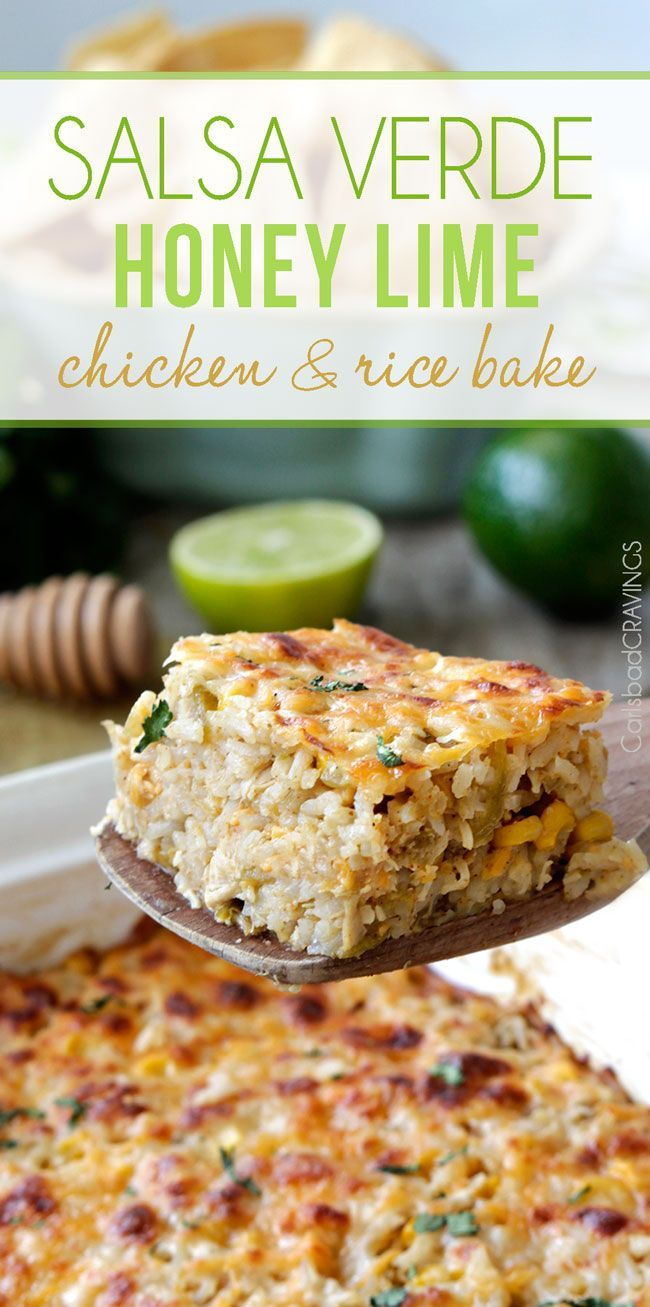 0 minute prep easy, cheesy Salsa Verde Honey Lime Chicken and Rice Bake bursting with cheesy sweet heat the whole family will go crazy for. #chickenricecasserole #ricecasserole #salsaverde