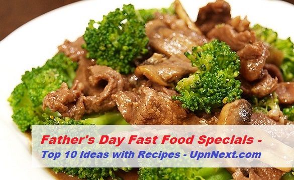 Top 10 Ideas for Father's Day Fast Food to Enjoy at Home (with Recipes)  Enjoy delicious fast foods on the upcoming Father's Day and dedicate him with his favorite food. Here are the top 10 options: 1.) Barbacoa Beef 2.) Homemade Chick Fil A Sandwich 3.) Taco Bell Cemita (Mexican) 4.) Chinese American Beef Broccoli 5.) In and Out Double Double 6.) Shamrock Shakes...  Find more: http://upnnext.com/fathers-day-fast-food-specials/  #FathersDay #FastFood Specials