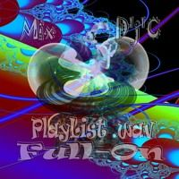 Mix D'j'C - Full-On - N°694   .Flac by j-c D'j'C on SoundCloud