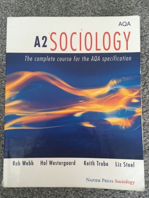 AQA A2 Level Sociology Book: The Complete Course for the AQA Specification | eBay