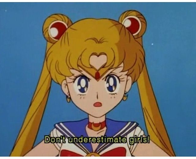 Sailor Moon... Love this quote!