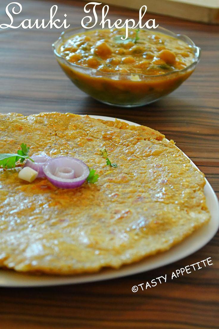 Tasty Appetite: LAUKI THEPLA / DOODHI THEPLA - BOTTLE GOURD THEPLA ...