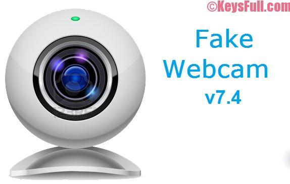 Fake Webcam 7.4 Crack + Key Free Download