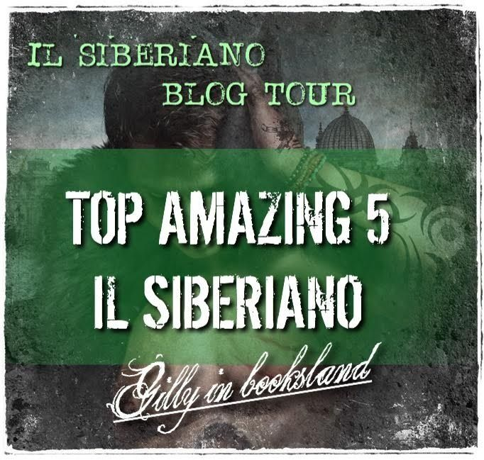 6° tappa #blogtour #IlSiberiano #darkromance Top Amazing 5