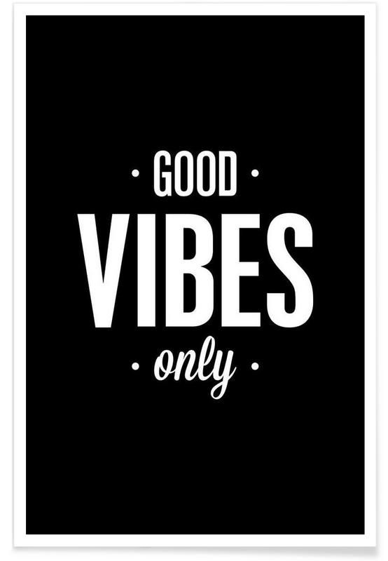 Good Vibes Only als Premium Poster von THE MOTIVATED TYPE | JUNIQE