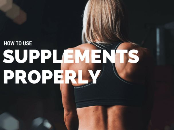 How To Use Supplements Properly - The Ham and Cheese of It