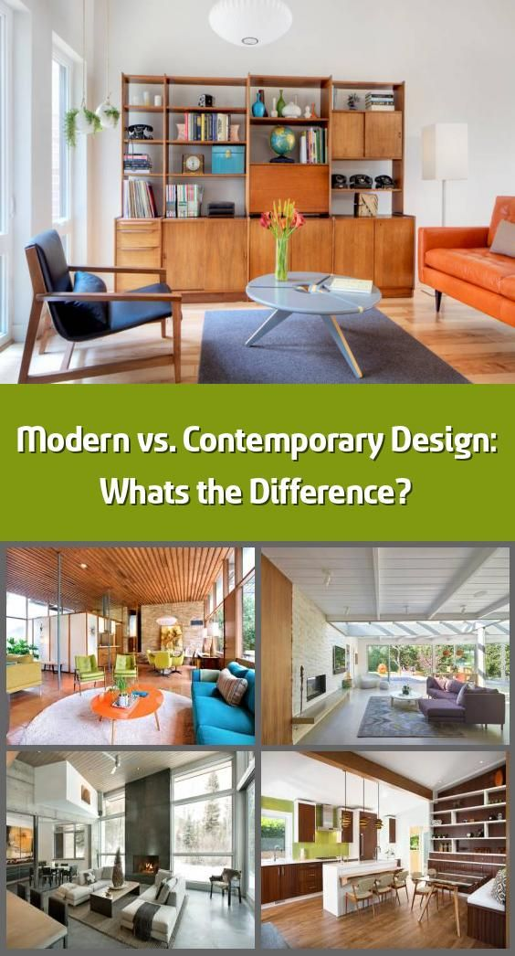 Modern Vs Contemporary Design What S The Difference Many People Think Modern And Contemporary Design Are The Same But There 8217 S A World Of Difference I 2020