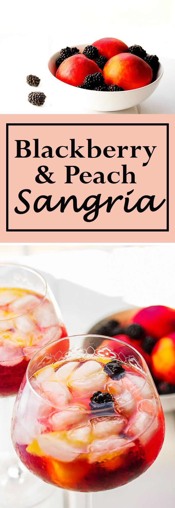 Blackberry and Peach Sangria (party drinks sangria)