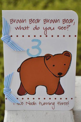 : brown bear, brown bear, what do you see??????: Bears Brown, Birthday Parties, Bears Invitations, Koehler Families, Bears Parties, Brown Bears Birthday, Favorite Books, Books Parties, Birthday Ideas