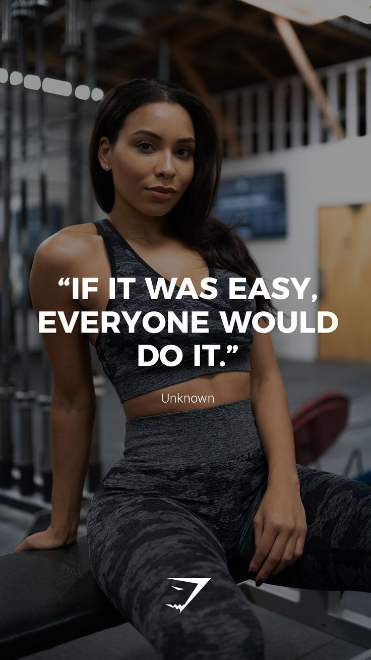"""If it was easy, everyone would do it."" – Unknown. #Gymshark #Quotes #Motivation…"