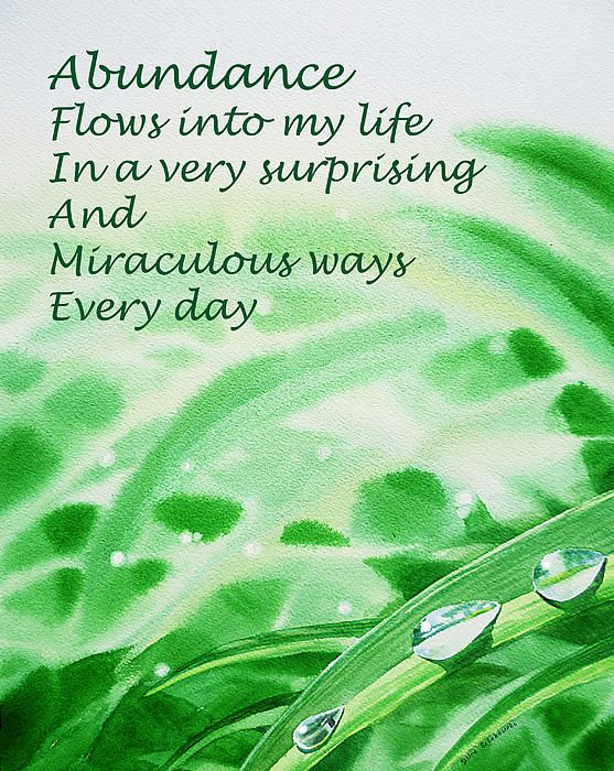 abundance flows into my LIFE in a very surprising and miraculous way