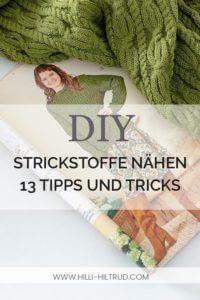 Strickstoff nähen – 13 Tipps und Tricks • Hilli Hiltrud