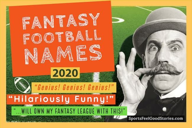 Funny Fantasy Football Team Names 2020 Clever Good And Best In 2020 Football Team Names Fantasy Football Fantasy Football Names