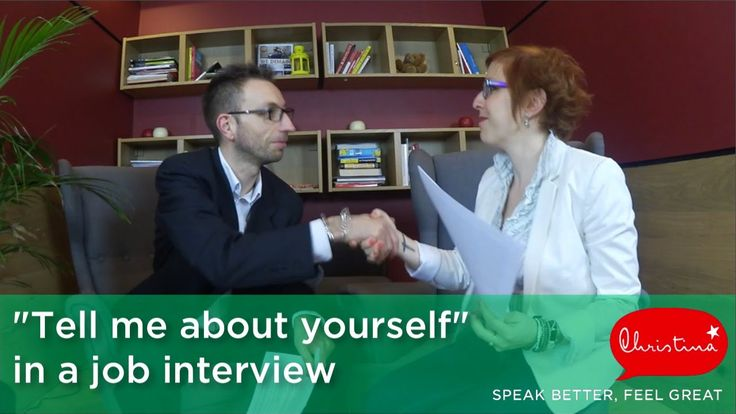 Answering 'Tell me about yourself' in a job interview