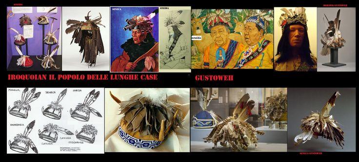 Gli uomini indossavano cappelli piumati, chiamati gustoweh. È una cupola fatta con strisce di legno piegato e coperta con piume di tacchino e penne d'aquila. Ogni gruppo tribale ha un suo stile particolare. Così, i Mohawk hanno tre piume verticali;gli Oneida hanno due penne verticali la terza di lato; gli Onondaga hanno una piuma verticale e una di lato; i Cayuga hanno una penna in diagonale; i Seneca ha una penna eretta; e i Tuscarora hanno solo piume senza penne d'aquila.