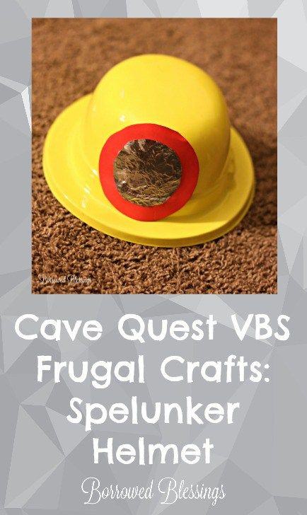 Frugal Cave Quest VBS Crafts - Spelunker Helmet - BorrowedBlessings - Title