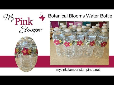 Stampin' Up!'s Botanical Builder Water Bottle - Episode 474 - YouTube