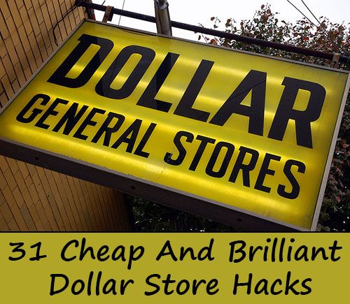 31 Cheap And Brilliant Dollar Store Hacks Diy