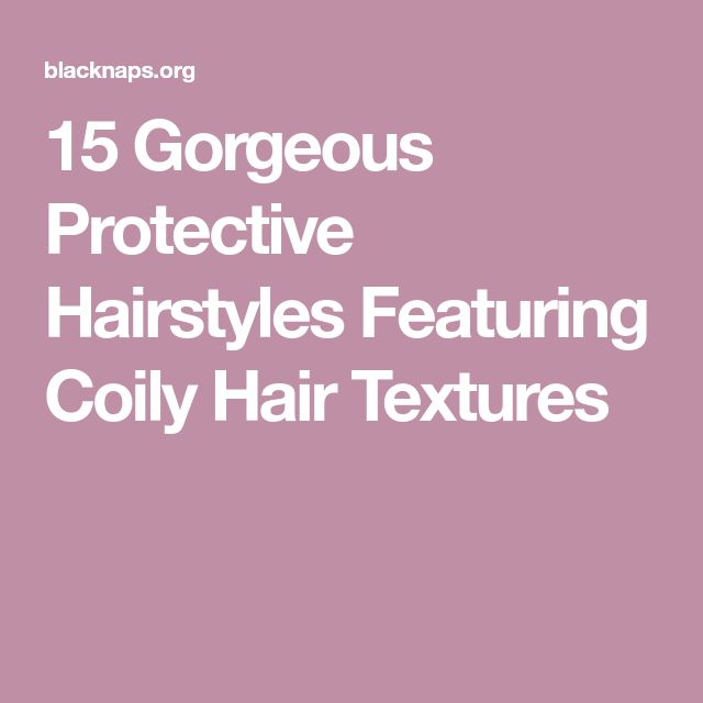 Best 25 Protective Hairstyles Ideas On Pinterest