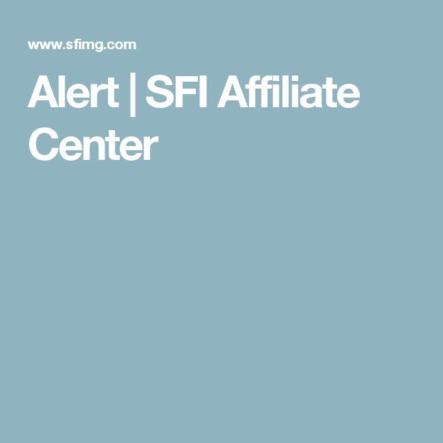 Alert | SFI Affiliate Center