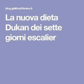 La nuova dieta Dukan dei sette giorni escalier