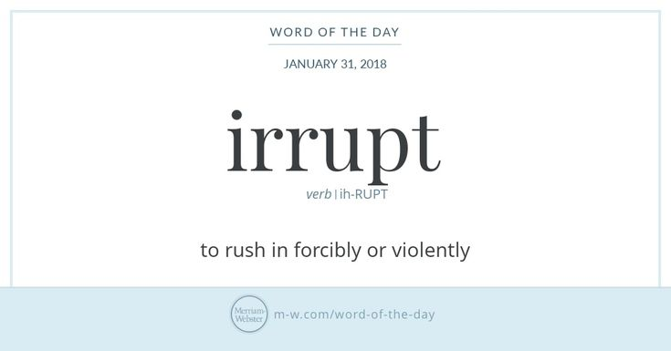 Irrupt and erupt have existed side-by-side since the former entered the English language in the 1800s (erupt had been a part of the language for over two centuries at that point). Both are descendants