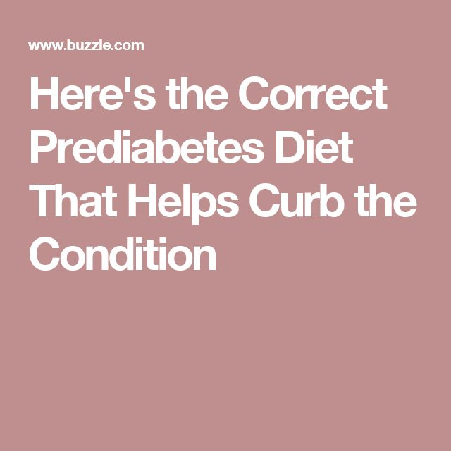 Here's the Correct Prediabetes Diet That Helps Curb the Condition