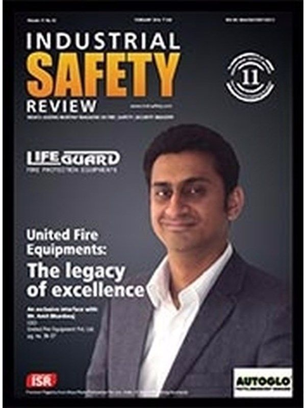 Industrial Safety Review March 2016 Issue- United fire Equipments: Mr. Amit Bhardwaj  #IndustrialSafetyReview #FireEquipments #ebuildin