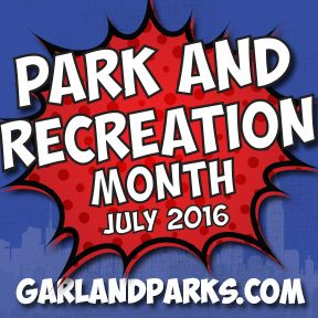 July is National Park and Recreation Month! Throughout the month, join the Super Hero celebration featuring events designed to encourage the community to Get Out & PLAY Garland. The City of Garland also encourages everyone to visit their community parks and recreation centers to discover new activities and ways to have fun this summer. A complete schedule of Park and Recreation Month events is available at GarlandParks.com.