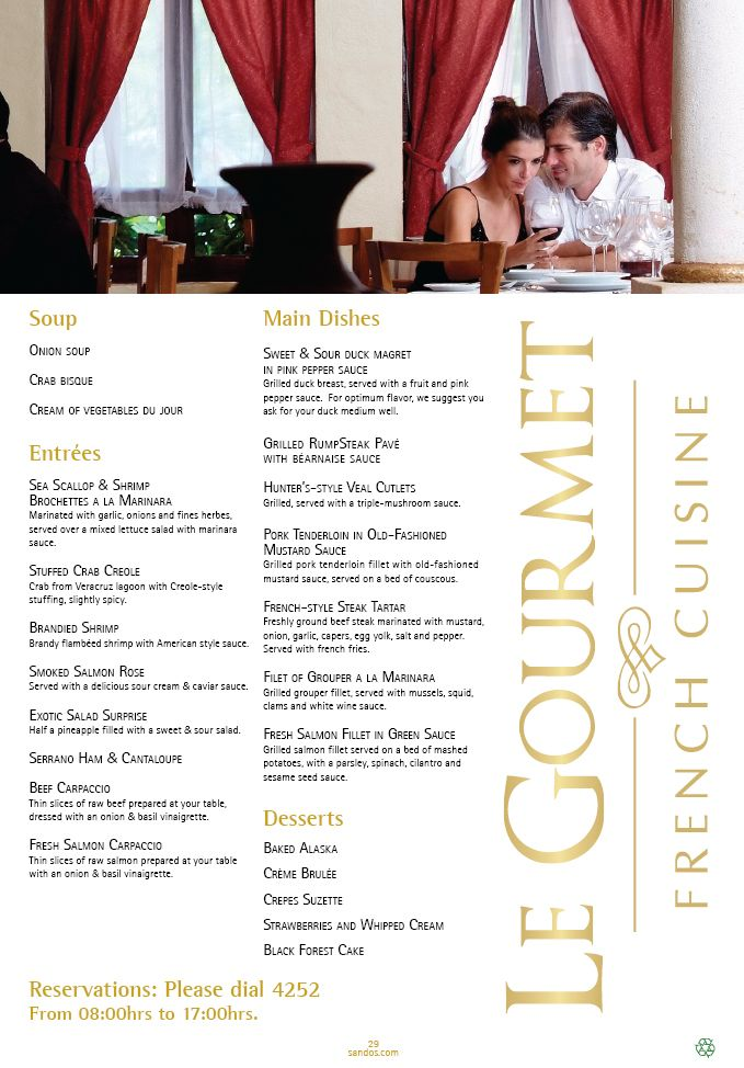 Sandos Playacar's Le Gourmet restaurant menu!  This is a gourmet seafood restaurant.  This should be one of your picks for the Ala cart dining during your timeshare promotion stay!