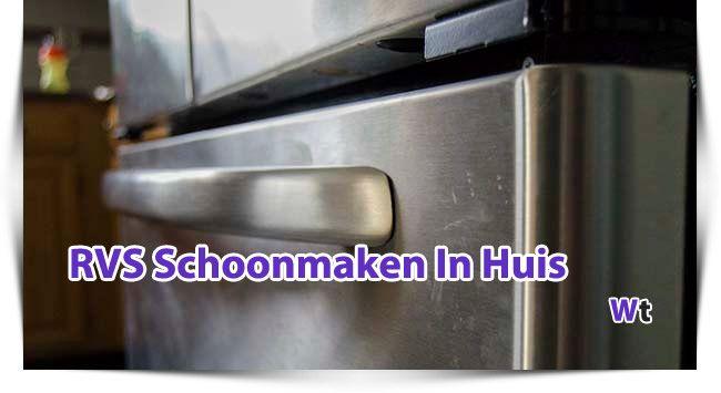 Lees hier de tips hoe je roestvrij staal in de keuken kunt schoonmaken. Denk aan de koelkast en aanrechtbladen van RVS.