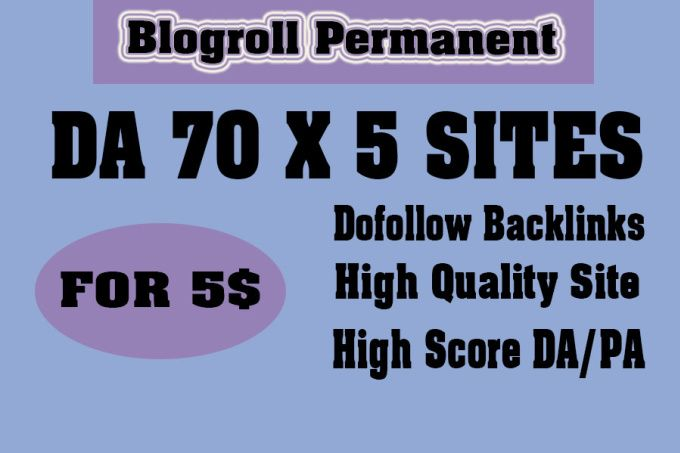 give link DA70x5 site blogroll permanent by highquality555