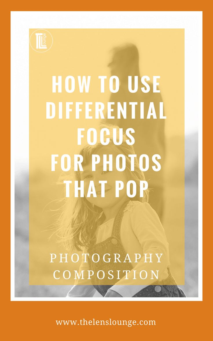 How to use differential focus to make your composition pop