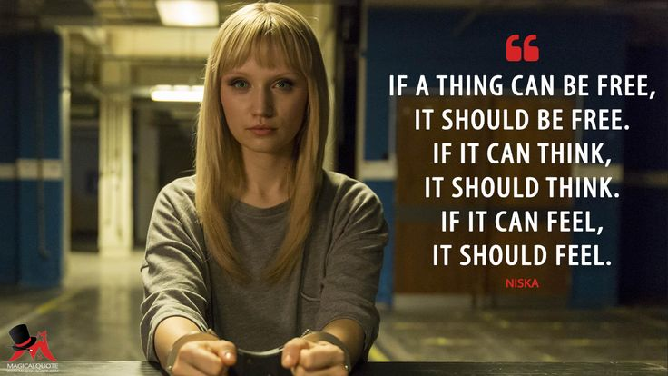 Niska: If a thing can be free, it should be free. If it can think, it should think. If it can feel, it should feel.  More on: http://www.magicalquote.com/series/humans/ #Niska #Humans