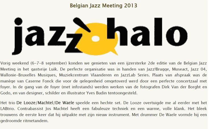 De Looze / Machtel / De Waele -  JazzoHalo - Belgian jazz meeting  Artist / Project management