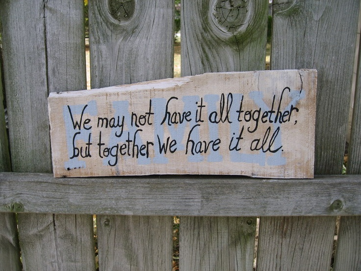Sayings Sign Barnwood Art We May Not Have It All Together