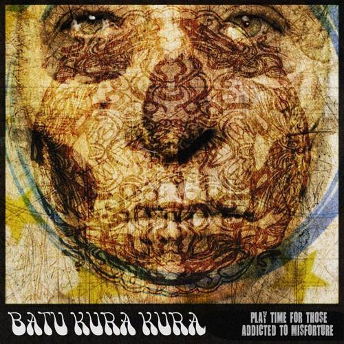 Batu Kura Kura - Play Time For Those Addicted To Misfortune by Chris Pendergraft #music