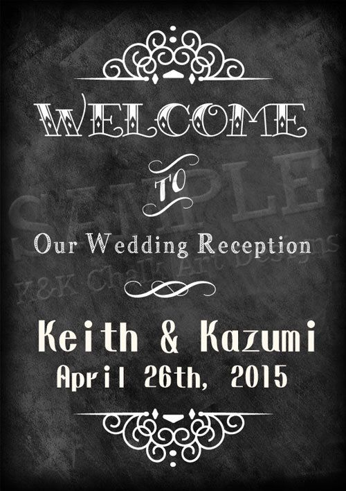 Wedding Chalkboard Printable Sign A4 size - Wedding Welcome Board, Wedding Welcome Chalkboard Sign, Digital Chalkboard, Wedding Decor, K&K by KnKChalkArtDesigns on Etsy https://www.etsy.com/listing/226031245/wedding-chalkboard-printable-sign-a4