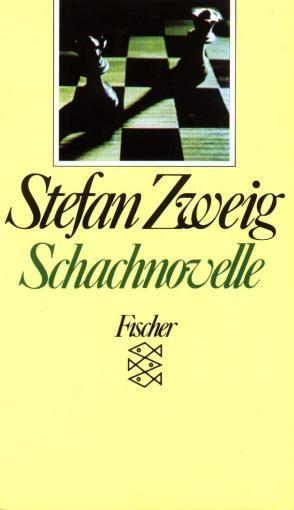 Schachnovelle, Stefan Zweig