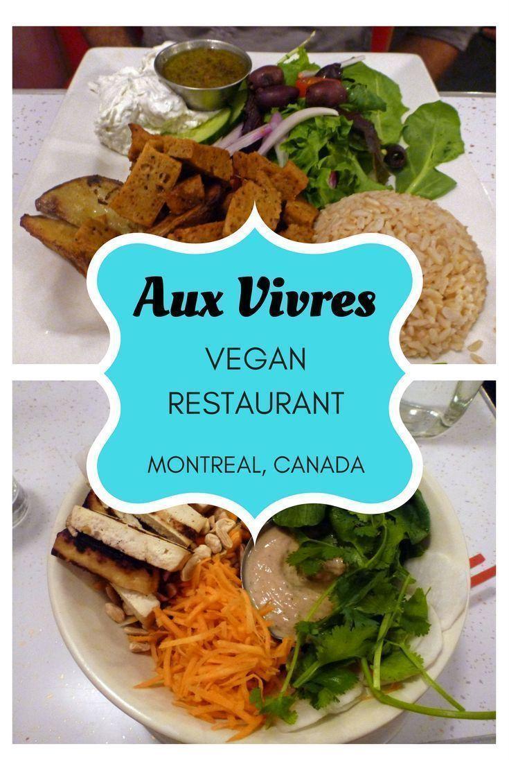 Aux Vivres Montreal Vegan Restaurant Vegan Restaurants Vegan Travel Vegetarian Travel