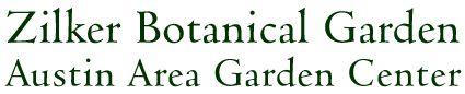 ZBG Butterfly Garden 2220 Barton Springs Rd  Austin TX 78746   512.477.8672   info@zilkergarden.org