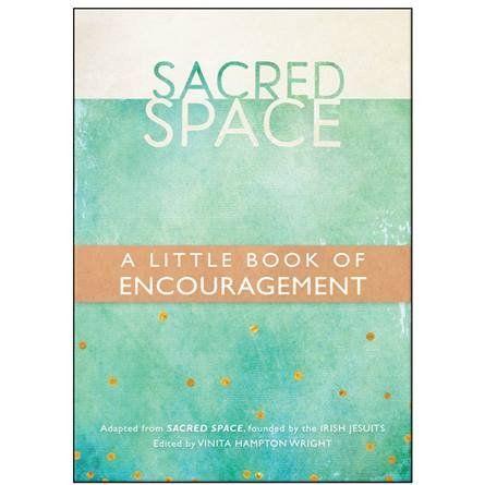 Sacred Space: A Little Book of Encouragement | Garratt Publishing