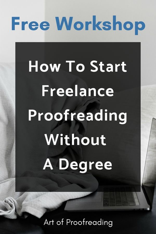 Did You Know You Can Work As A Freelance Proofreader Even If You Don T Have A Degree Skilled Proofreaders Are In De Proofreader Freelance Writing Writing Jobs