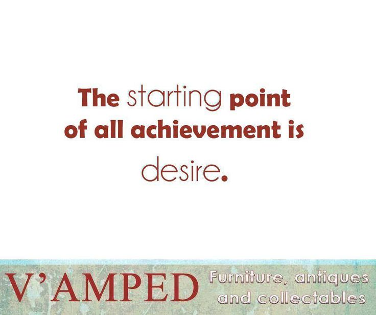"""The starting point of all achievement is desire."" – Napoleon Hill #SundayMotivation #VampedFurniture"