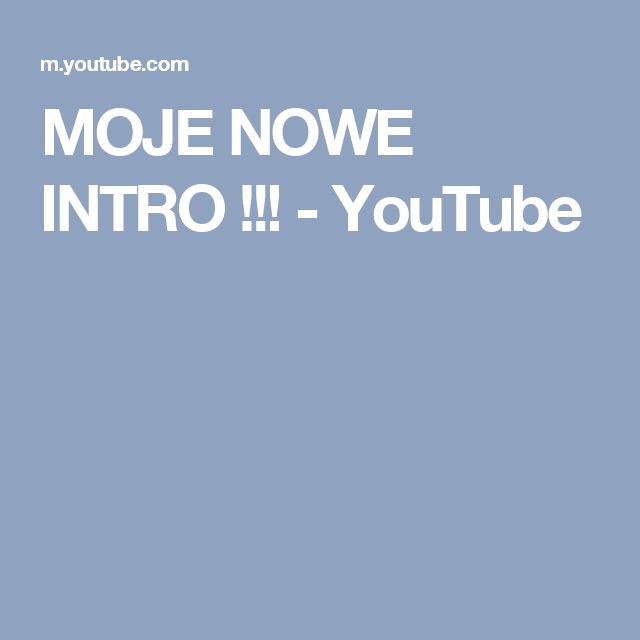 MOJE NOWE INTRO !!! - YouTube