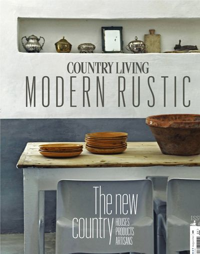 Country Living - Modern Rustic